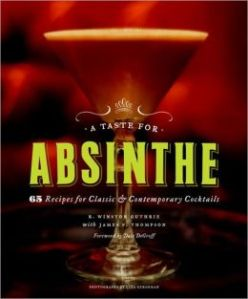 A Taste For Absinthe book